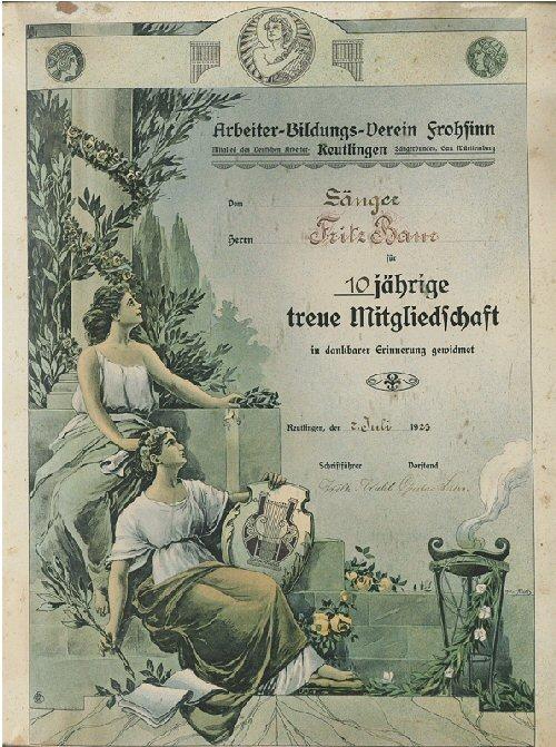 Am 3. März 1919 hatten sich der Arbeiterbildungsverein und der Gesangverein Frohsinn zum Arbeiterbildungsverein Frohsinn vereinigt. Für 10-jährige Mitgliedschaft wurde dem Sänger Fritz Baur 1923 diese Urkunde verliehen (Foto: Stadt Reutlingen)