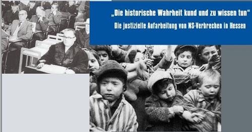 Abb.: Ausstellung 'Die historische Wahrheit kund und zu wissen tun.' Die justizielle Aufarbeitung von NS-Verbrechen in Hessen