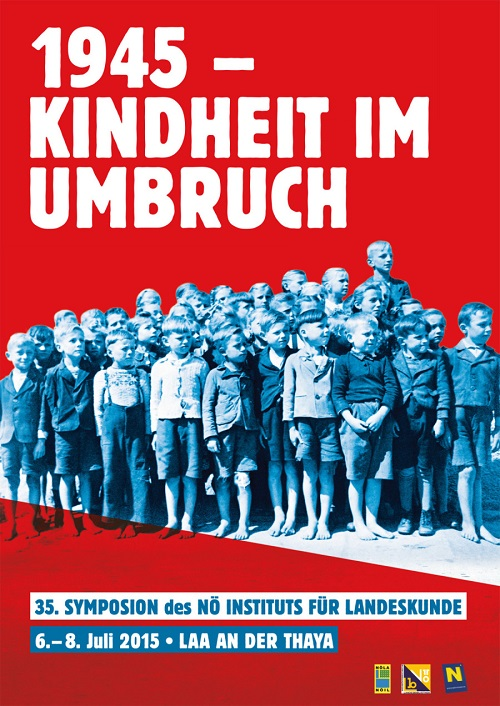 35. Symposion des Niederösterreichischen Instituts für Landeskunde über Kinder im Schatten des Krieges