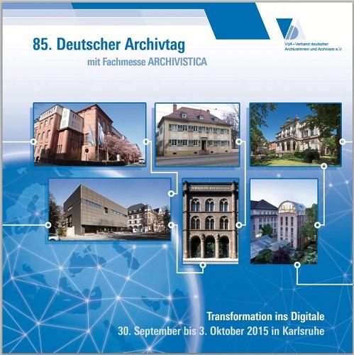 85. Deutscher Archivtag in Karlsruhe